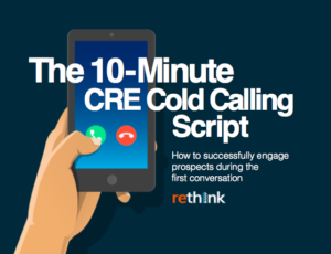 The 10-Minute CRE Cold Calling Script
