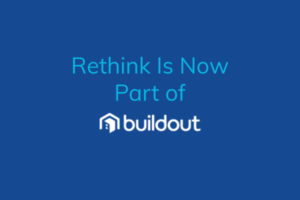 Rethink Is Now Part of Buildout